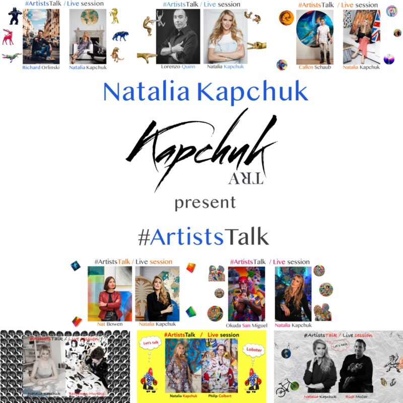 Natalia Kapchuk unites art professionals on #ArtistsTalk project
