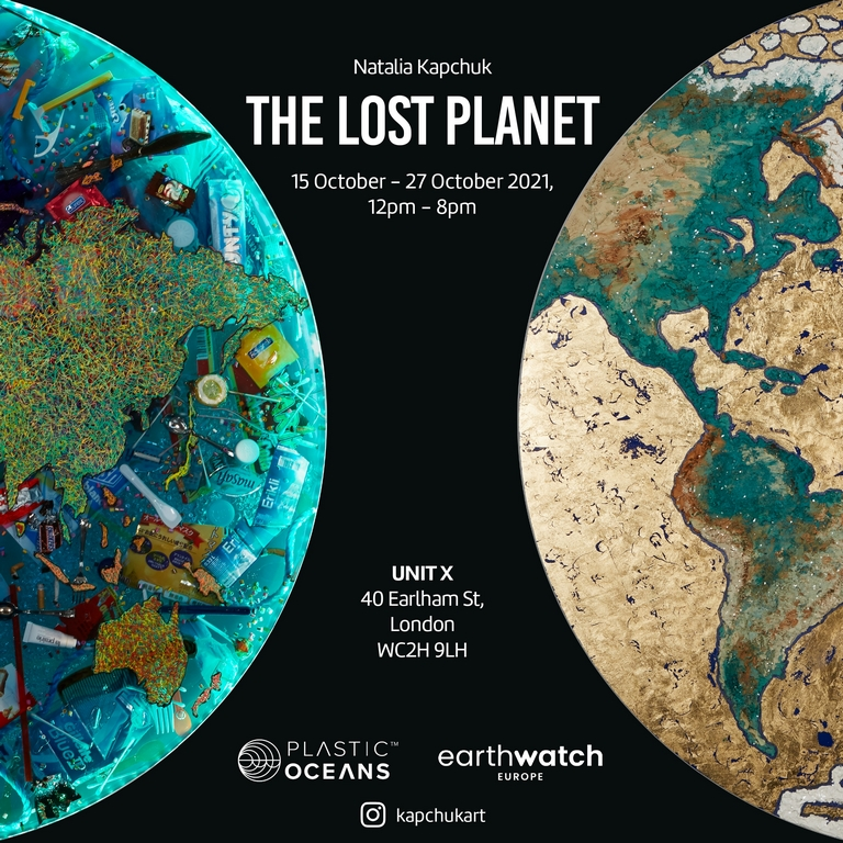 """Artist and Environmentalist, Natalia Kapchuk Launches<br>First Solo Exhibition """"The Lost Planet"""""""